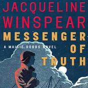 Messenger of Truth: A Maisie Dobbs Novel, by Jacqueline Winspear