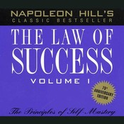 The Law of Success, Vol. 1: Principles of Self-Mastery, by Napoleon Hill