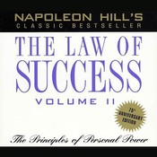 The Law of Success, Vol. 2: The Principles of Personal Power, by Napoleon Hil
