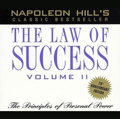The Law of Success, Vol. 2: The Principles of Personal Power Audiobook, by Napoleon Hill