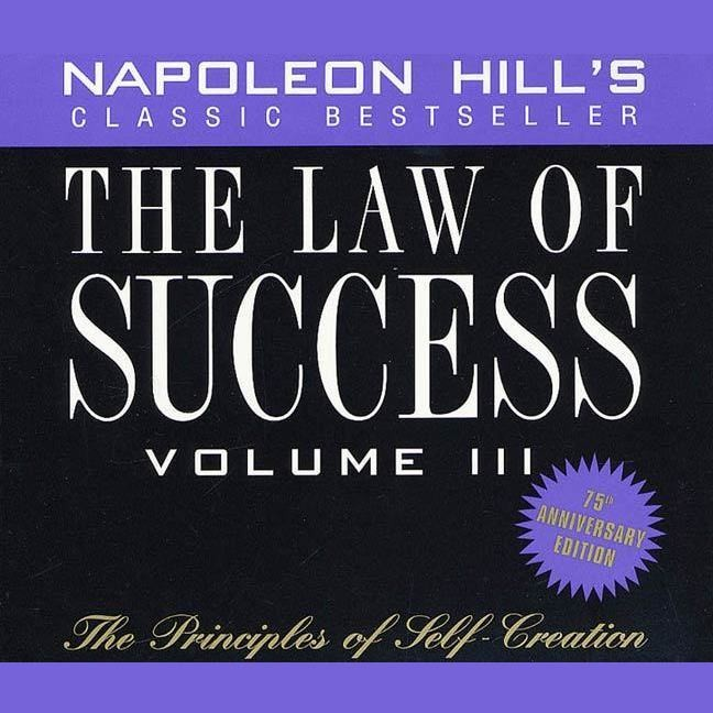Printable The Law of Success, Vol. 3: The Principles of Self-Creation Audiobook Cover Art