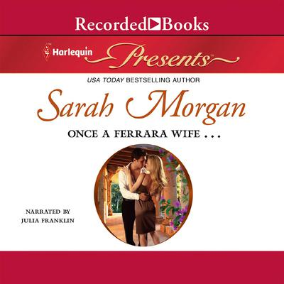 Once a Ferrara Wife... Audiobook, by Sarah Morgan