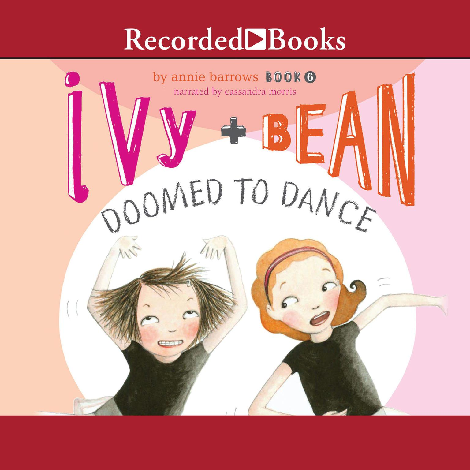 Printable Ivy and Bean: Doomed to Dance Audiobook Cover Art
