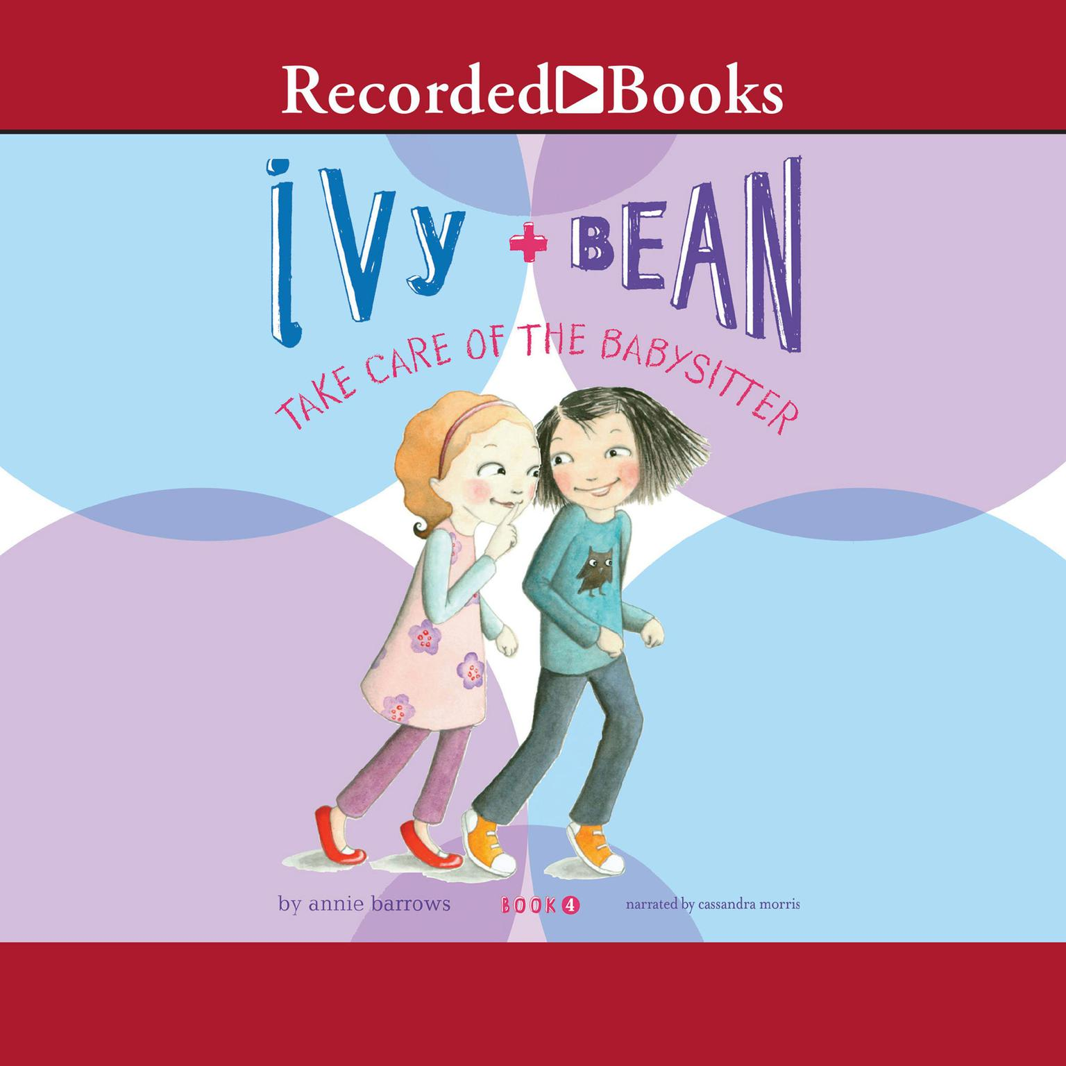 Printable Ivy and Bean Take Care of the Babysitter Audiobook Cover Art