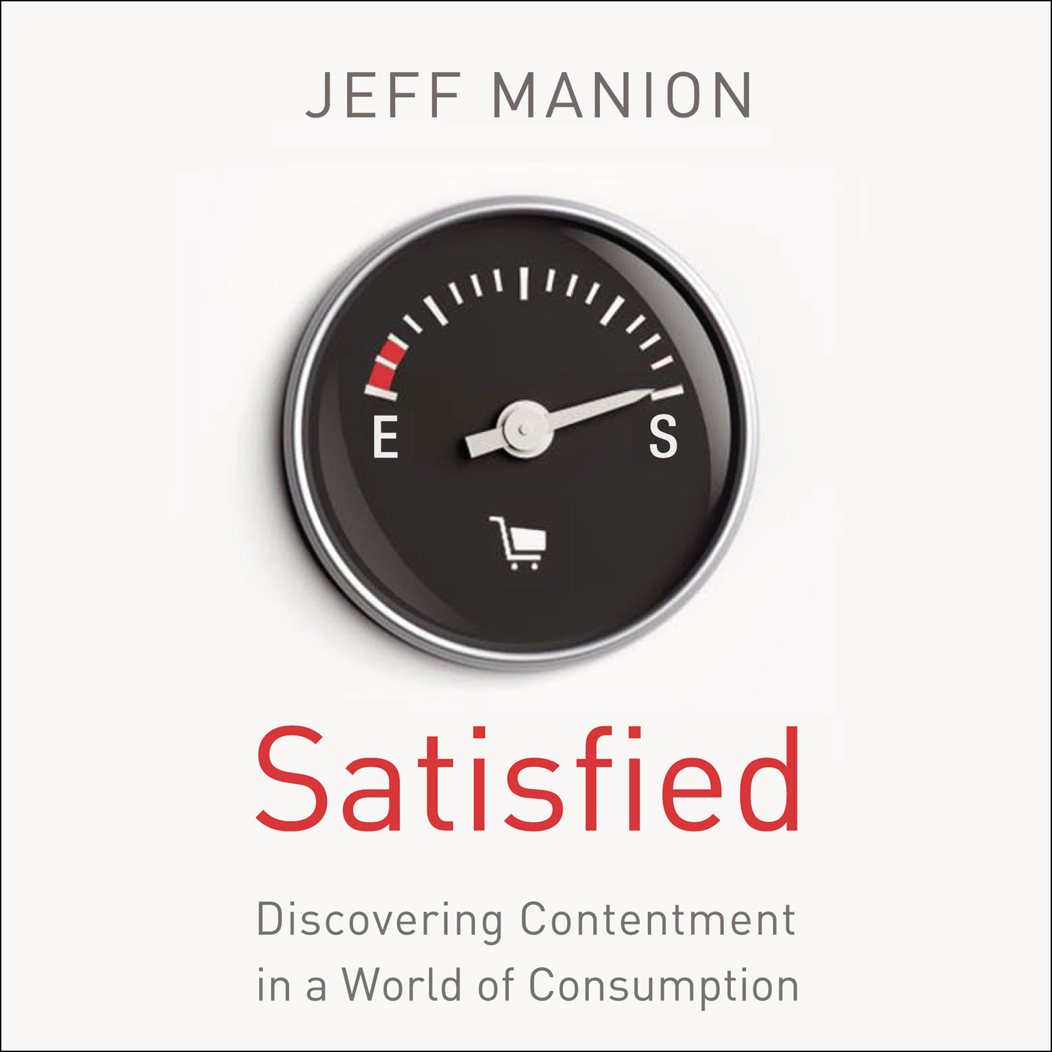 Printable Satisfied: Discovering Contentment in a World of Consumption Audiobook Cover Art