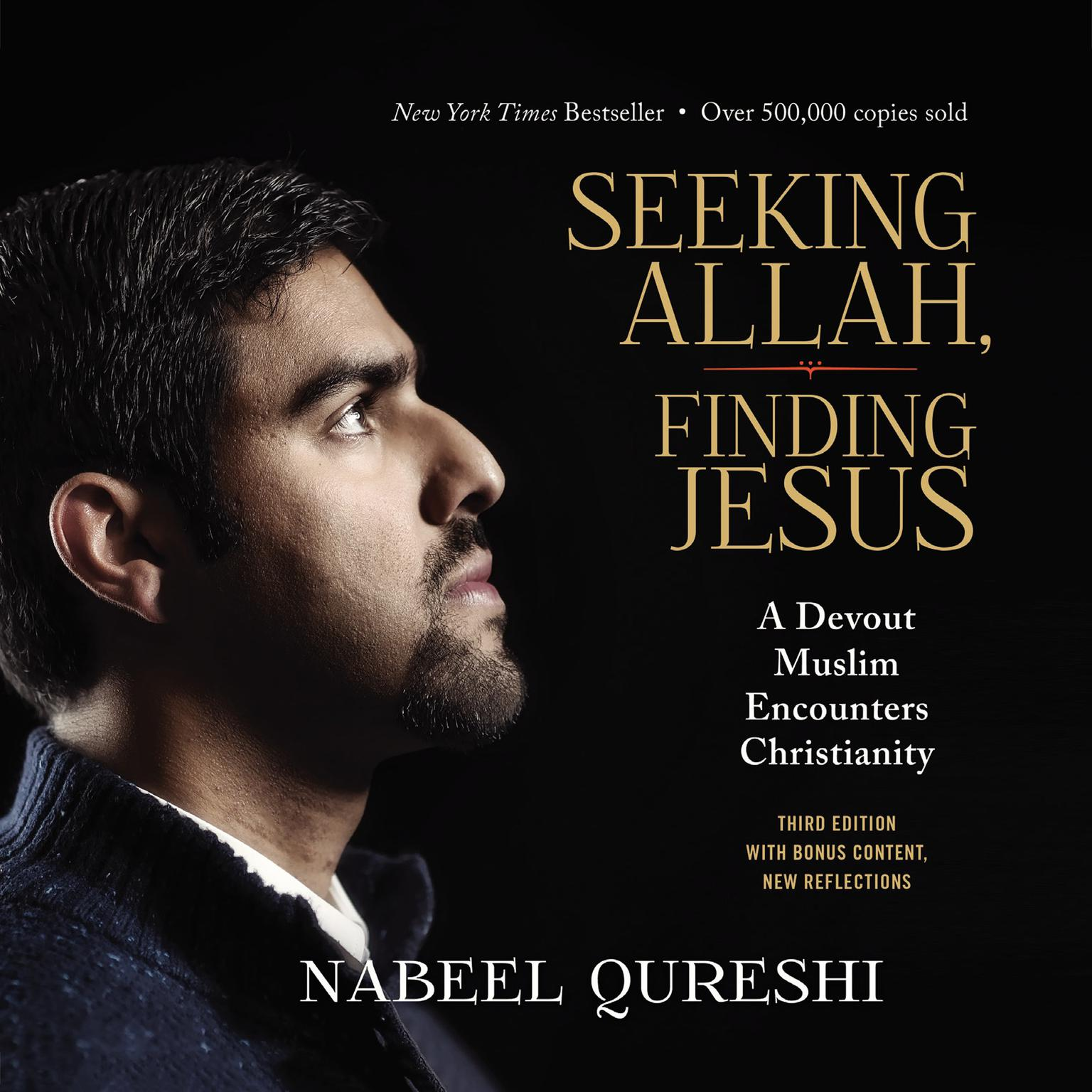 Printable Seeking Allah, Finding Jesus: A Devout Muslim Encounters Christianity Audiobook Cover Art