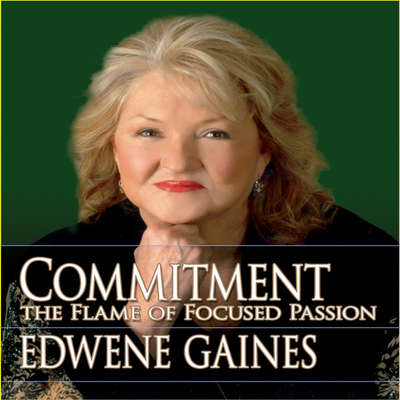 Commitment...The Flame Focused Passion Audiobook, by Edwene Gaines