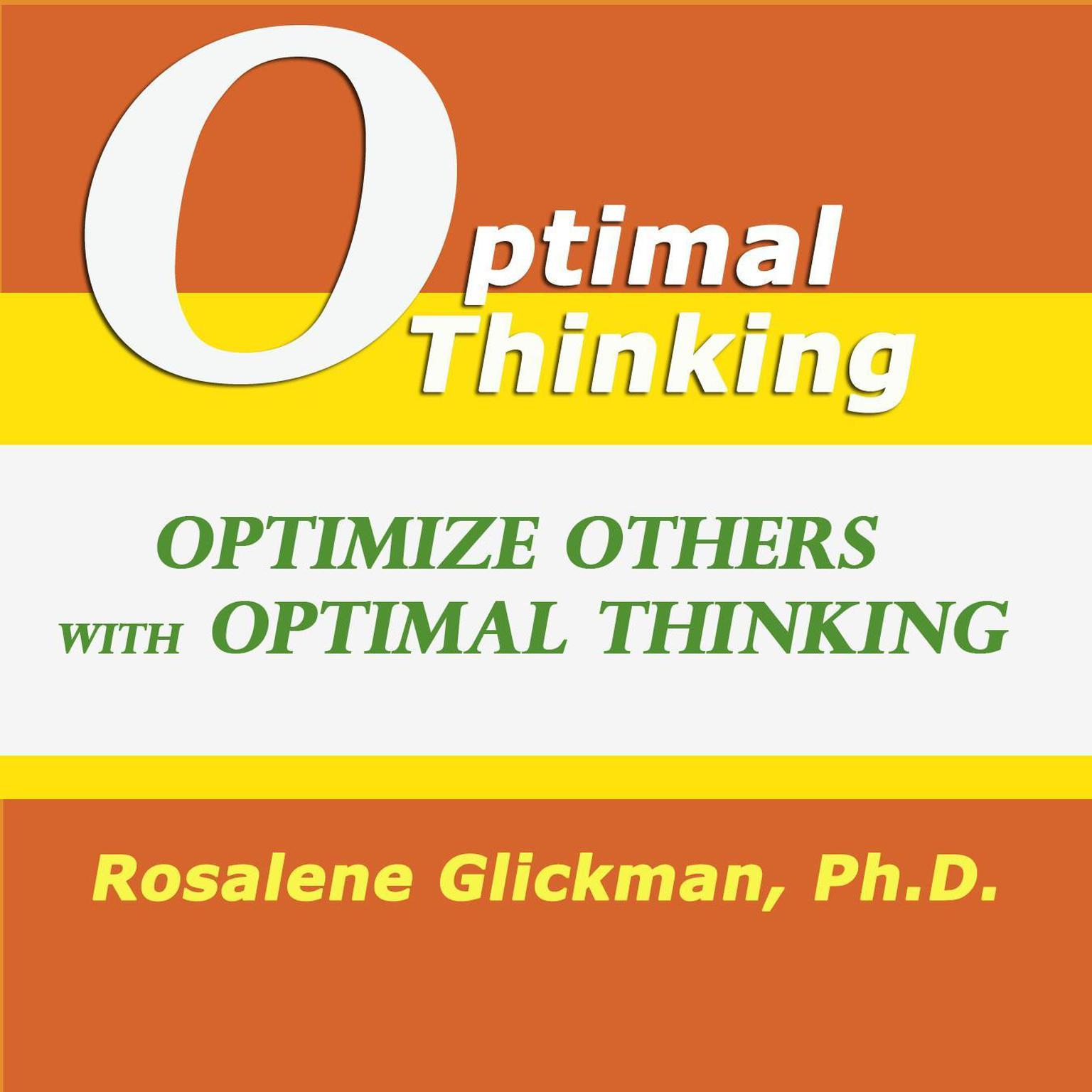 Printable Optimize Others With Optimal Thinking Audiobook Cover Art
