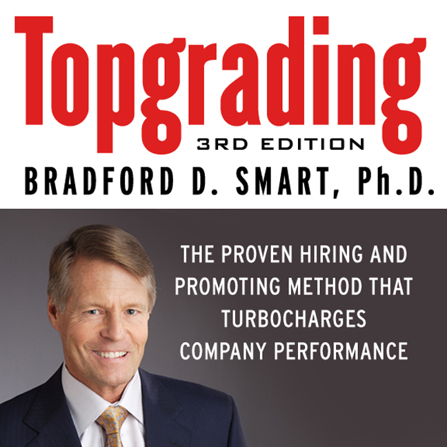 Printable Topgrading: The Proven Hiring and Promoting Method That Turbocharges Company Performance Audiobook Cover Art