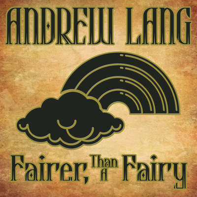 Fairer-Than-A-Fairy Audiobook, by Andrew Lang