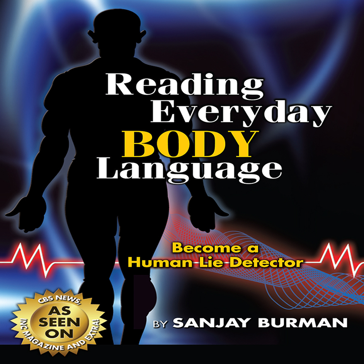 Printable Reading Everyday Body Language: Become A Human Lie Detector Audiobook Cover Art