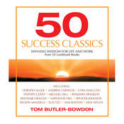50 Success Classics: Winning Wisdom for Work & Life from 50 Landmark Books Audiobook, by Tom Butler-Bowdon