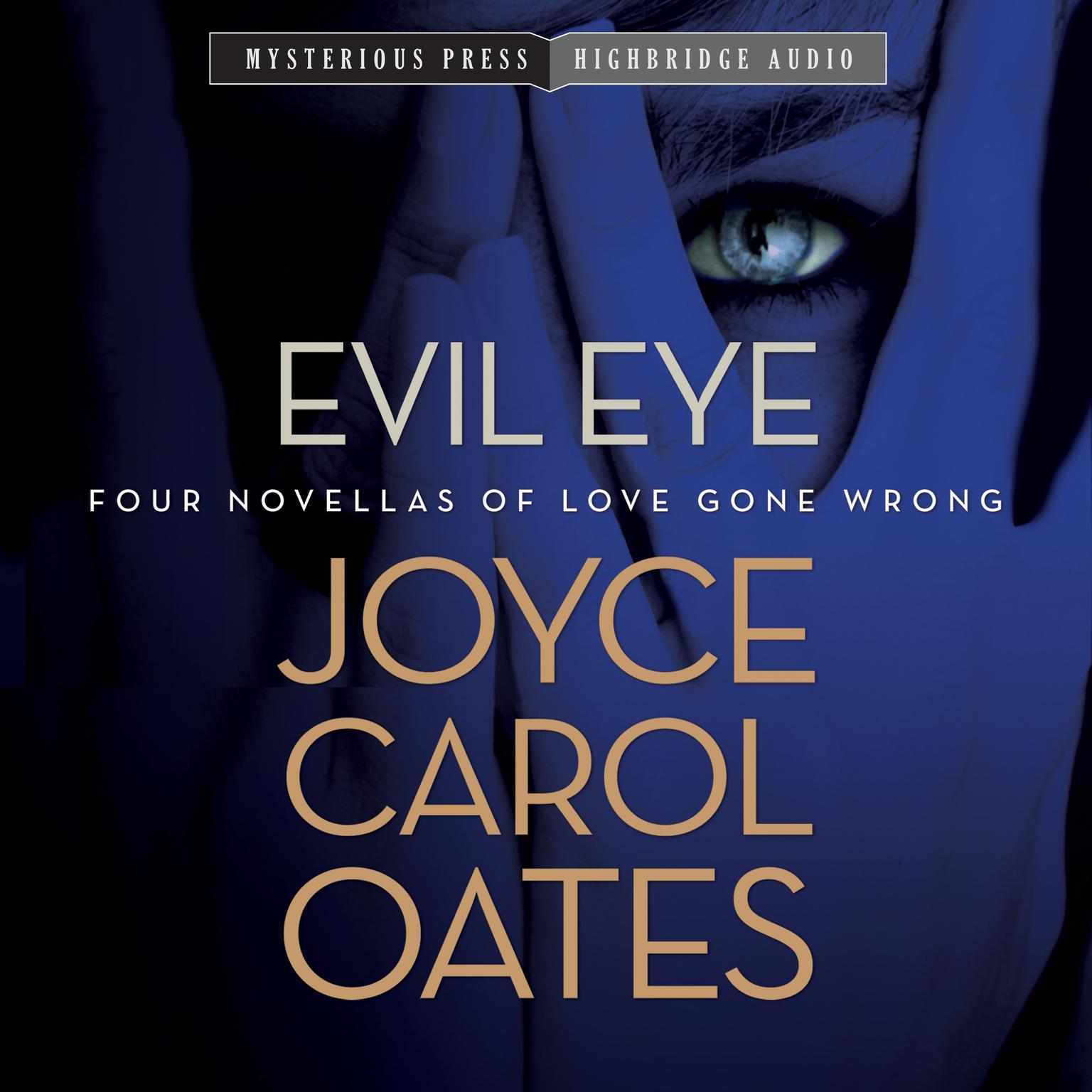 Printable Evil Eye: Four Novellas of Love Gone Wrong Audiobook Cover Art