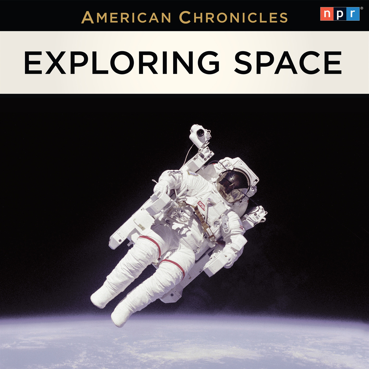 Printable The NPR American Chronicles: Exploring Space Audiobook Cover Art