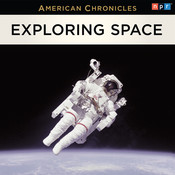The NPR American Chronicles: Exploring Space Audiobook, by NPR