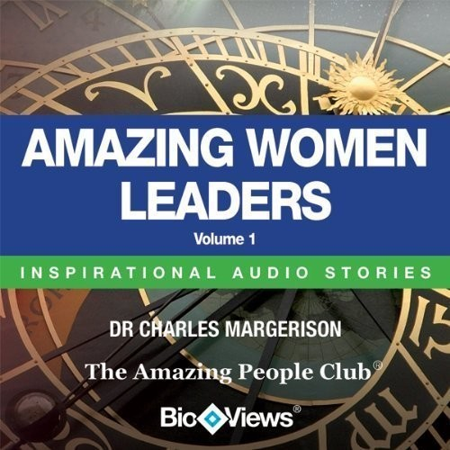 Printable Amazing Women Leaders, Vol. 1: Inspirational Stories Audiobook Cover Art