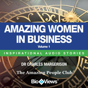 Amazing Women in Business, Vol. 1: Inspirational Stories, by Charles Margerison