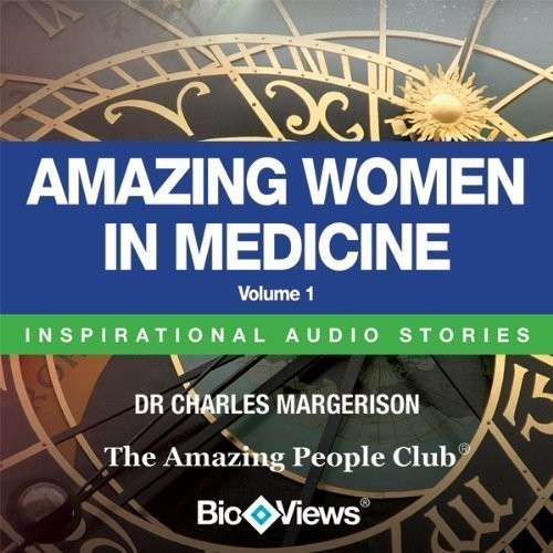 Printable Amazing Women in Medicine, Vol. 1: Inspirational Stories Audiobook Cover Art