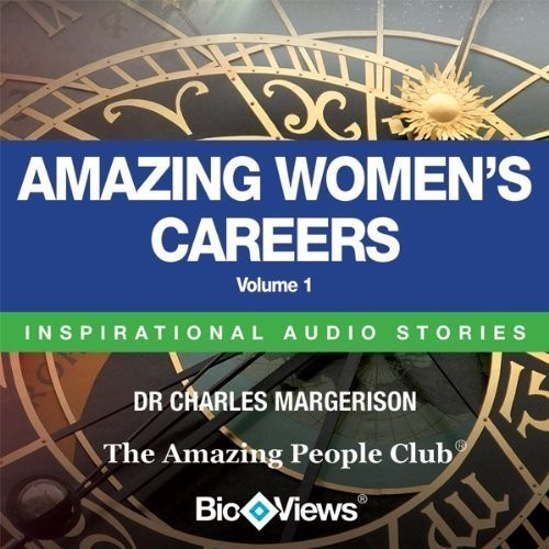 Printable Amazing Women's Careers, Vol. 1: Inspirational Stories Audiobook Cover Art