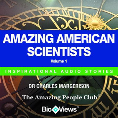 Printable Amazing American Scientists, Vol. 1: Inspirational Stories Audiobook Cover Art