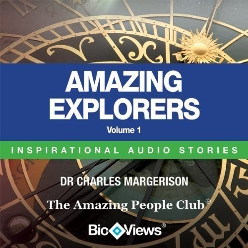 Printable Amazing Explorers, Vol. 1: Inspirational Stories Audiobook Cover Art