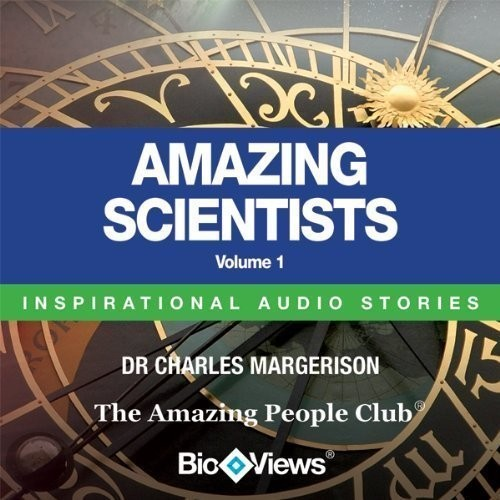 Printable Amazing Scientists, Vol.  1: Inspirational Stories Audiobook Cover Art