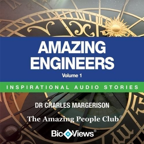 Printable Amazing Engineers, Vol. 1: Inspirational Stories Audiobook Cover Art
