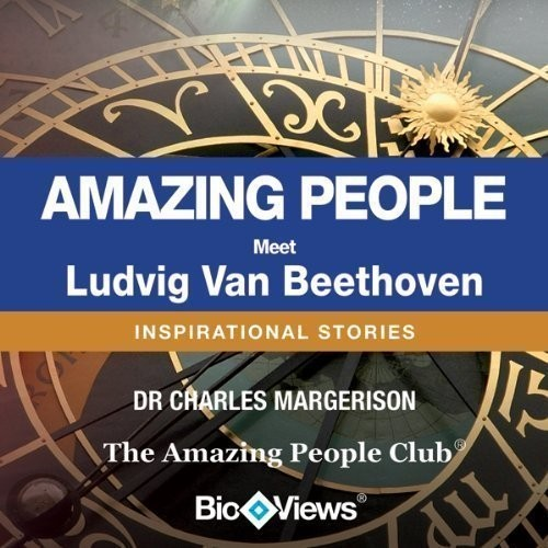 Printable Meet Ludvig Van Beethoven: Inspirational Stories Audiobook Cover Art