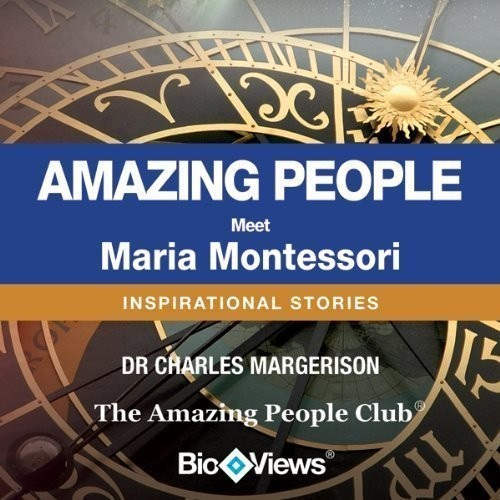 Printable Meet Maria Montessori: Inspirational Stories Audiobook Cover Art