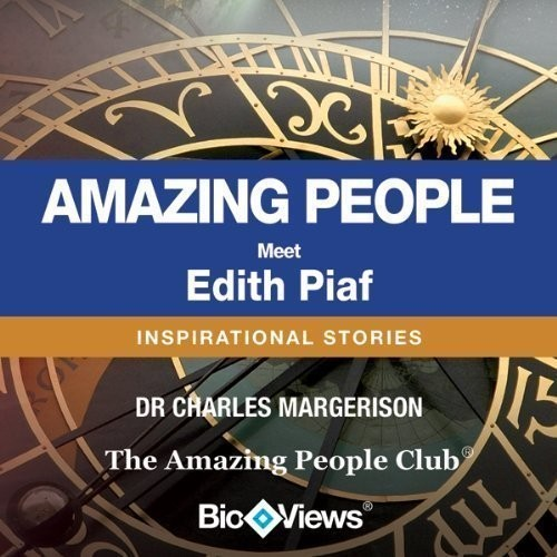 Printable Meet Edith Piaf: Inspirational Stories Audiobook Cover Art