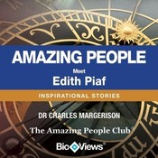 Meet Edith Piaf: Inspirational Stories, by Charles Margerison