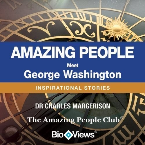 Printable Meet George Washington: Inspirational Stories Audiobook Cover Art