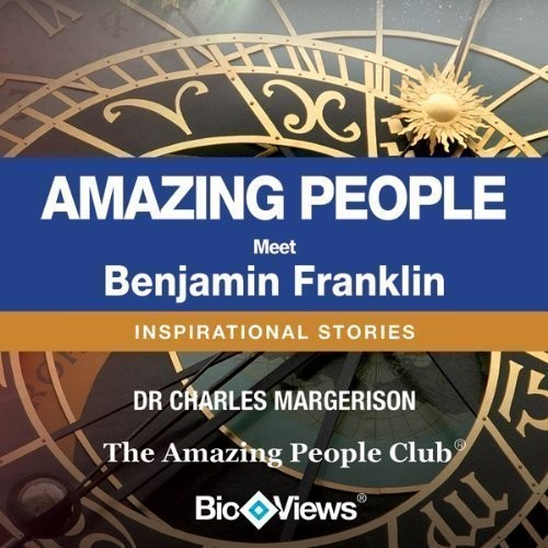 Printable Meet Benjamin Franklin: Inspirational Stories Audiobook Cover Art