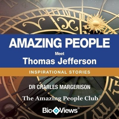 Meet Thomas Jefferson: Inspirational Stories Audiobook, by Charles Margerison