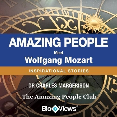 Printable Meet Wolfgang Mozart: Inspirational Stories Audiobook Cover Art