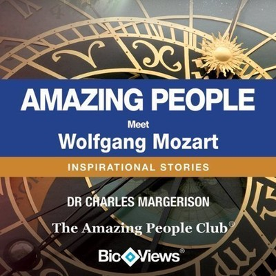 Meet Wolfgang Mozart: Inspirational Stories Audiobook, by Charles Margerison