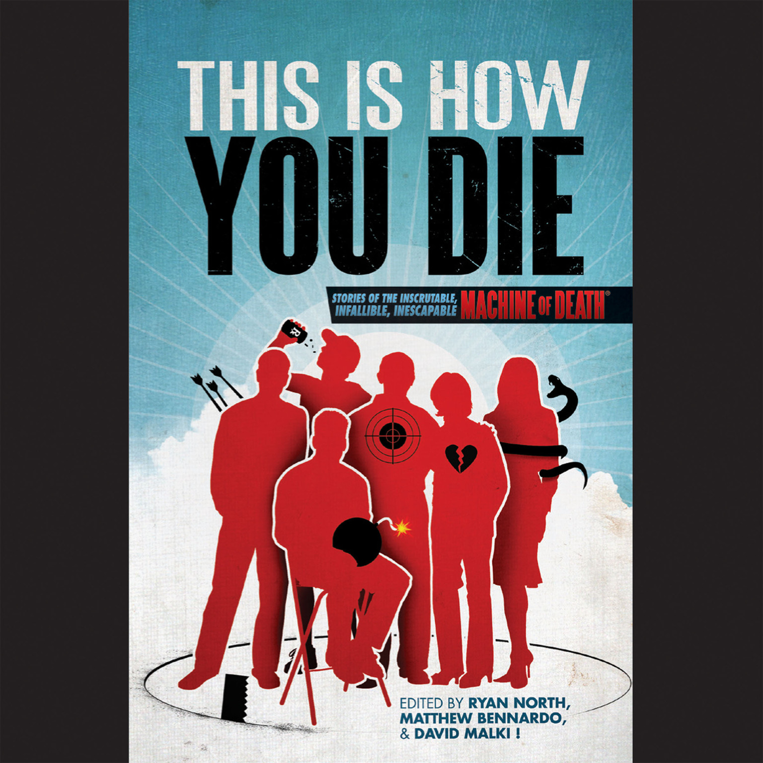 Printable This Is How You Die: Stories of the Inscrutable, Infallible, Inescapable Machine of Death Audiobook Cover Art