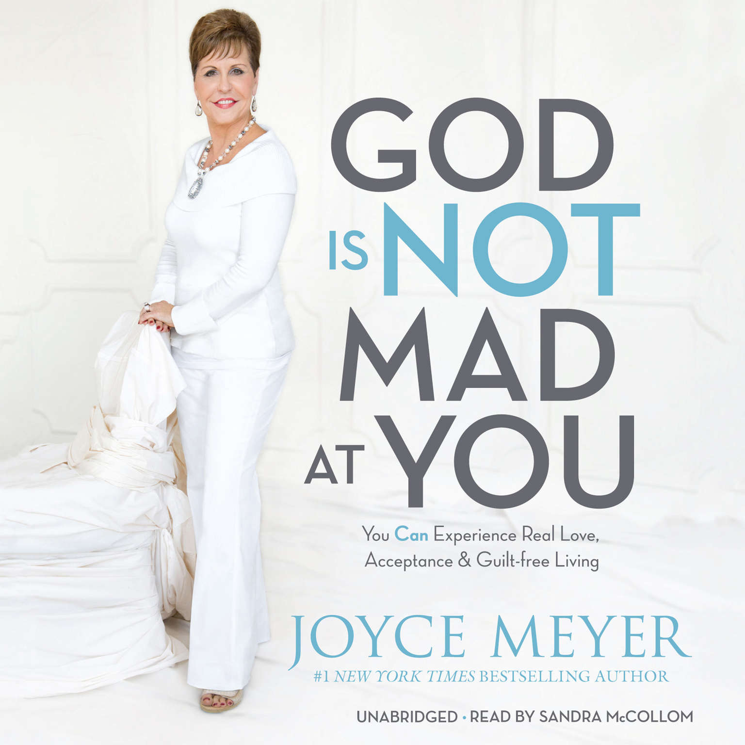 Printable God Is Not Mad at You: You Can Experience Real Love, Acceptance & Guilt-free Living Audiobook Cover Art