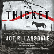 The Thicket, by Joe R. Lansdale