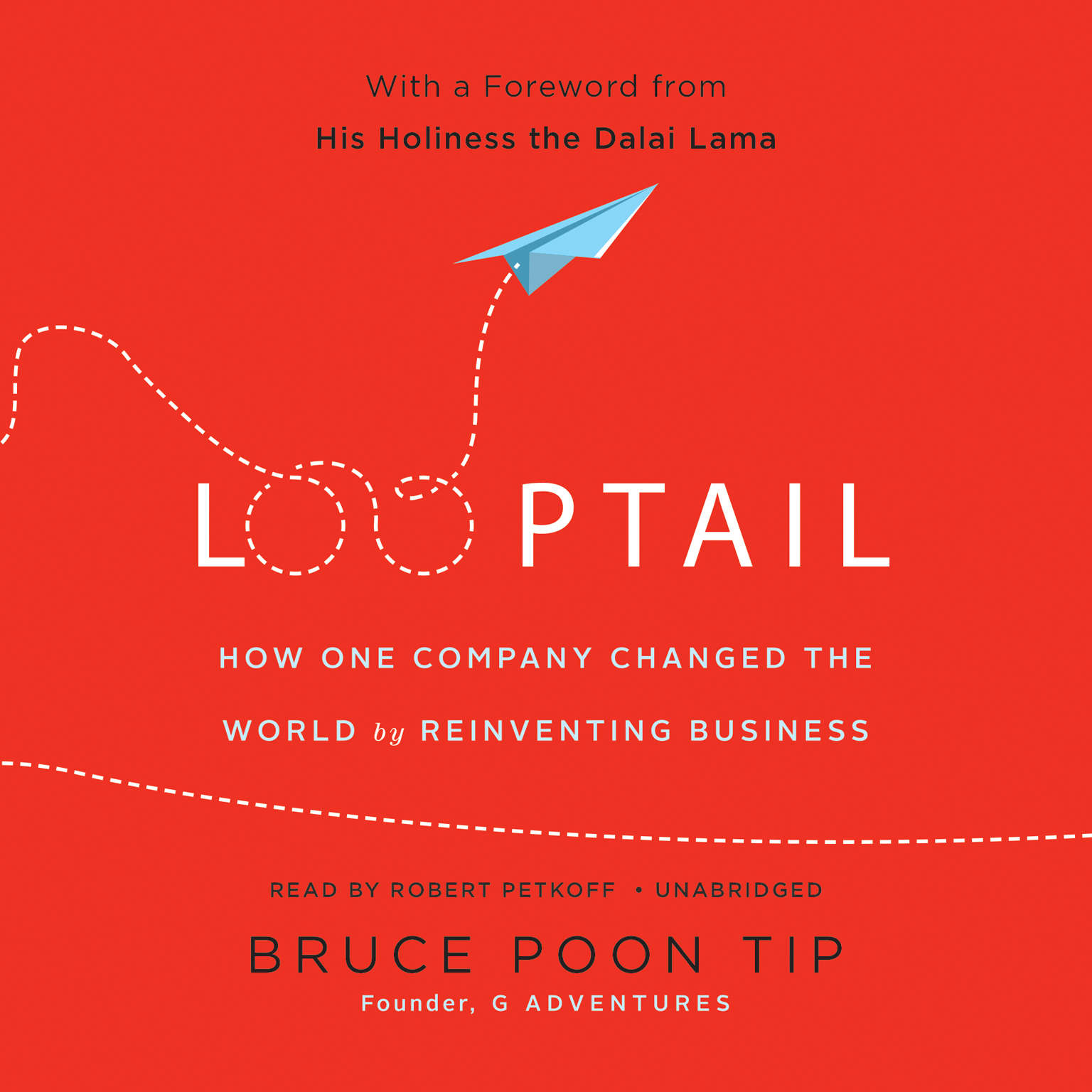 Printable Looptail: How One Company Changed the World by Reinventing Business Audiobook Cover Art