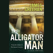 The Alligator Man Audiobook, by James Sheehan