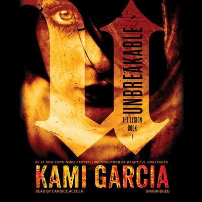 Unbreakable Audiobook, by Kami Garcia