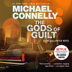 The Gods of Guilt Audiobook, by Michael Connelly