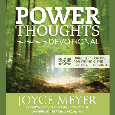 Power Thoughts Devotional: 365 Daily Inspirations for Winning the Battle of the Mind Audiobook, by Joyce Meyer