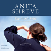 The Pilots Wife: A Novel Audiobook, by Anita Shreve