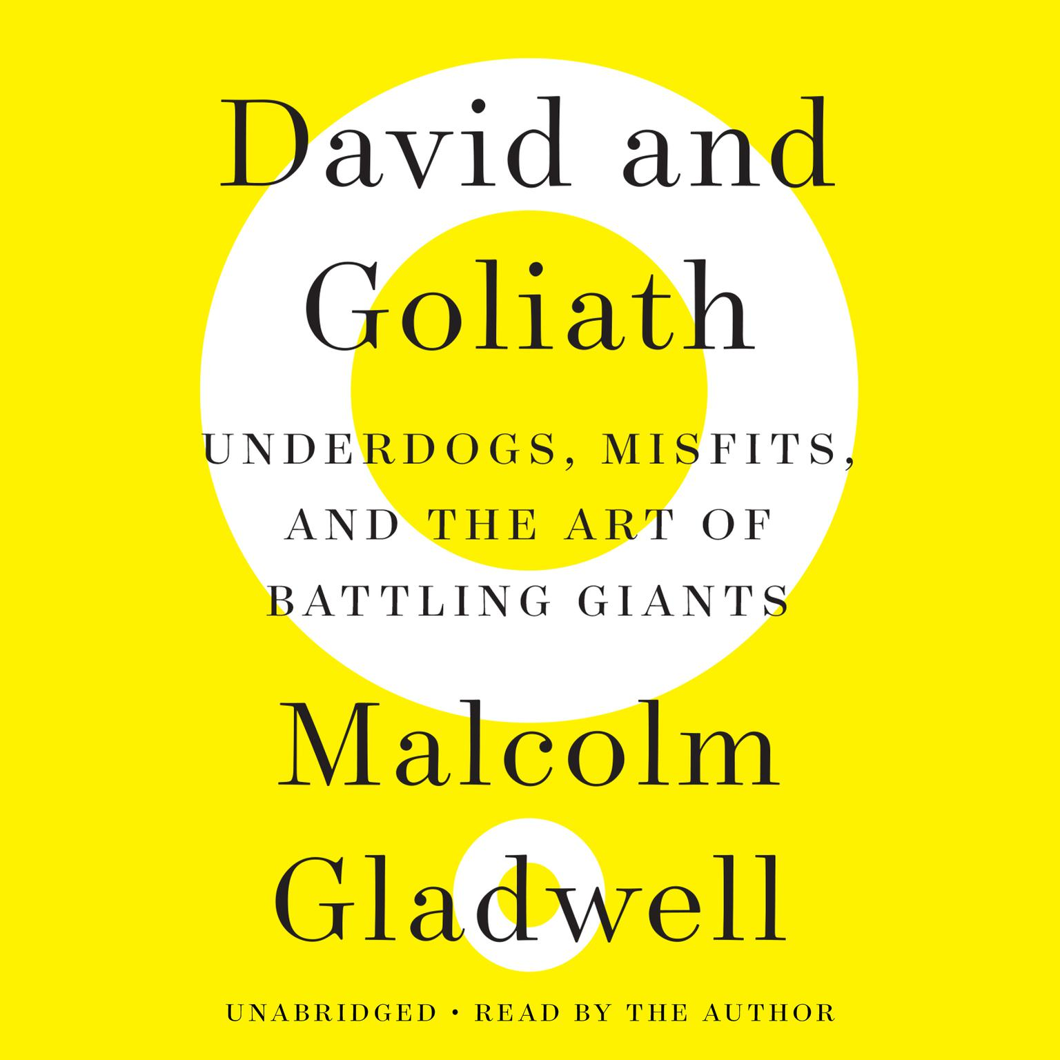 Printable David and Goliath: Underdogs, Misfits, and the Art of Battling Giants Audiobook Cover Art