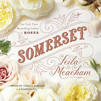 Somerset Audiobook, by Leila Meacham