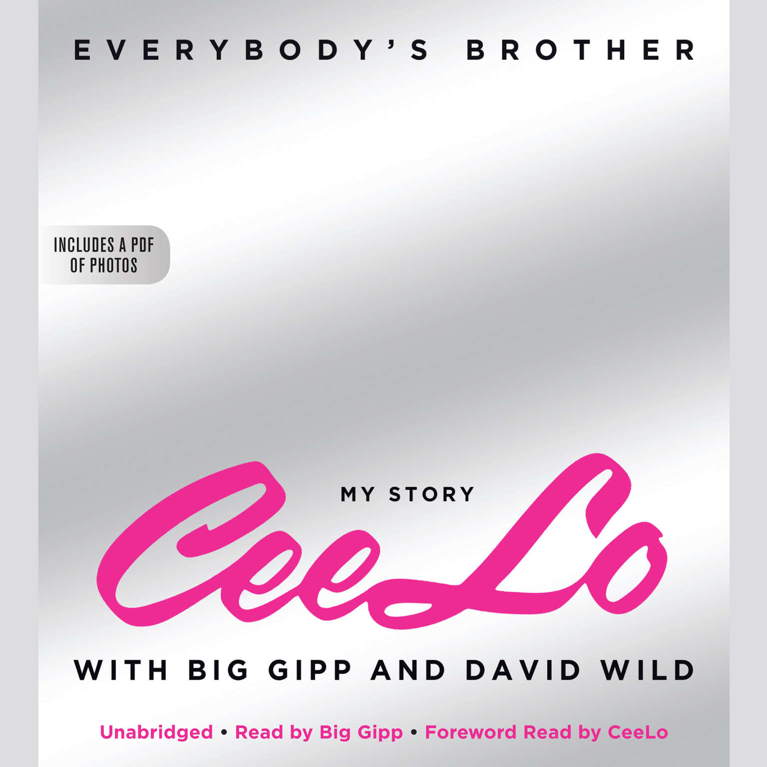 Printable Everybody's Brother: My Story: CeeLo, with Big Gipp and David Wild Audiobook Cover Art