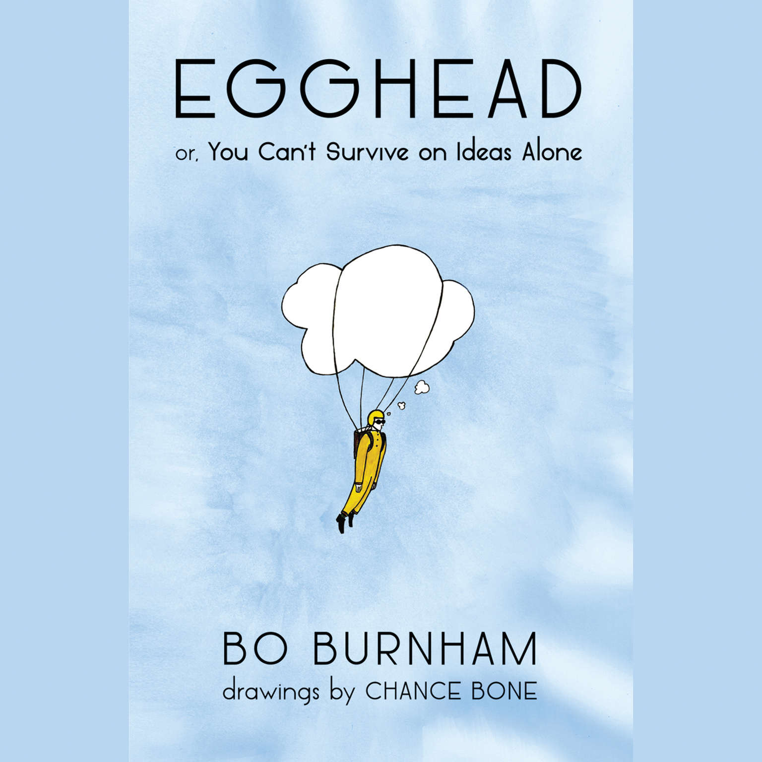 Printable Egghead: Or, You Can't Survive on Ideas Alone Audiobook Cover Art