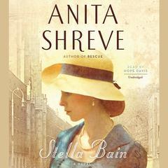 Stella Bain Audiobook, by Anita Shreve
